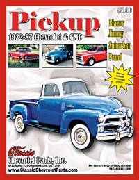 Shop our Chevy & GMC Pickup catalog for 1932-1987 models